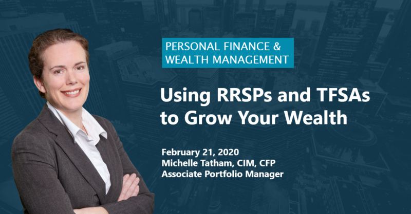 PI_Using_RRSPs_and_TFSAs_to_Grow_Your_Wealth_2